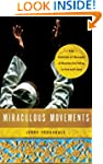 Miraculous Movements: How Hundreds of...