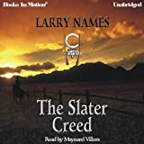 The Slater Creed: Creed Series, Book 1