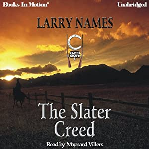 The Slater Creed: Creed Series, Book 1 | [Larry Names]