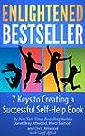 Enlightened Bestseller: 7 Keys to Cre...