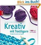 Kreativ mit Textilgarn: Trendige Acce...