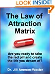 THE LAW OF ATTRACTION MATRIX: Are You...