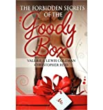By Valerie J. Lewis Coleman The Forbidden Secrets of the Goody Box: Relationship Advice That Your Father Didn't Tell You and You [Paperback]