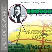 Aliens in America | [Sandra Tsing Loh]