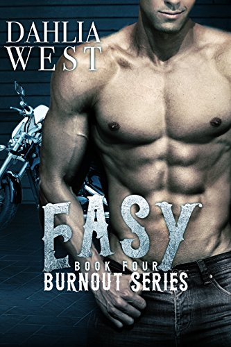 Easy (Burnout Book 4)