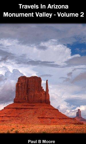 Travels In Arizona - Monument Valley - Volume 2