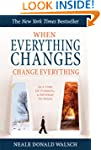 When Everything Changes, Change Every...
