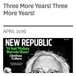 Three More Years! Three More Years! | David Dayen
