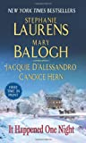 It Happened One Night (0061354163) by Stephanie Laurens and Mary Balogh and Jacquie D'Alessandro and Candice Hern