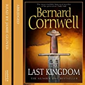 The Last Kingdom: Saxon Chronicles, Book 1 | Bernard Cornwell