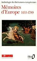 Mémoires d'Europe 1453-1789