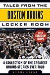 Tales from the Boston Bruins Locker R...