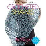 "Crocheted Shawls (""Vogue Knitting"" on the Go)by Edited by Trisha Malcolm"