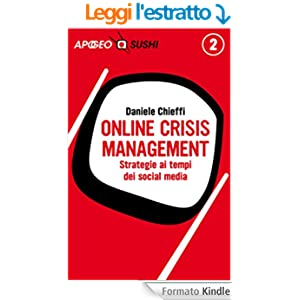 Online Crisis Management: Strategie ai tempi dei social media (Sushi)