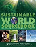 img - for Sustainable World SourceBook: Critical Issues, Viable Solutions, Resources for Action book / textbook / text book