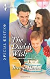 img - for The Daddy Wish (Those Engaging Garretts!) book / textbook / text book