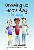 Image of Growing Up God's Way for Boys
