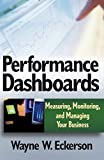 img - for Performance Dashboards: Measuring, Monitoring, and Managing Your Business by Eckerson, Wayne W. 1st edition (2005) Hardcover book / textbook / text book