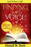 Finding Your Voice: Tips & Tricks To...