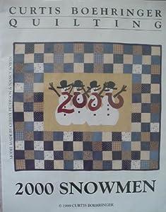 "2000 Snowmen Quilt by Curtis Boehringer 16"" x 14"" Quilt"