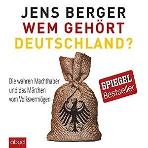 Wem gehört Deutschland Audiobook