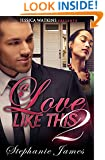 A Love Like This 2 (The Finale): BWWM Romance