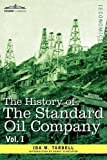 The History of The Standard Oil Company, Vol. 1 by Ida M. TarbellDanny Schechter