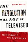 The Revolution Will Not Be Televised:...
