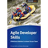"Agile Developers Skills: Effektives Arbeiten in einem Scrum-Teamvon ""Christoph Mathis"""