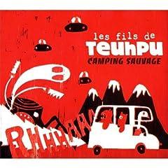 Camping Sauvage - Les Fils De Teuhpu