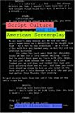 img - for Script Culture and the American Screenplay (Contemporary Approaches to Film and Media Series) book / textbook / text book