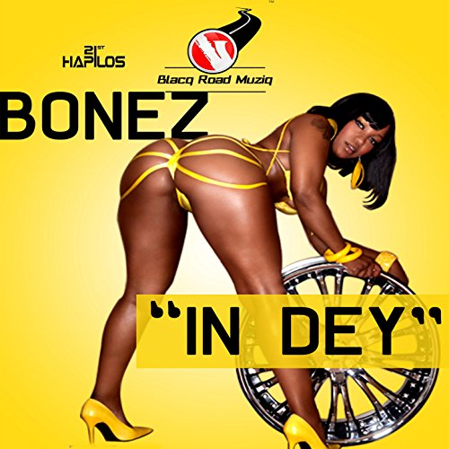 Bonez-In Dey-WEB-2014-SPANK Download