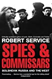 Spies and Commissars (0330517287) by Robert Service