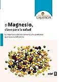 img - for El magnesio. Clave para la salud (Spanish Edition) book / textbook / text book