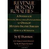 Revenue Beyond Royalties ~ EJ Thornton