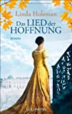 Das Lied der Hoffnung: Roman