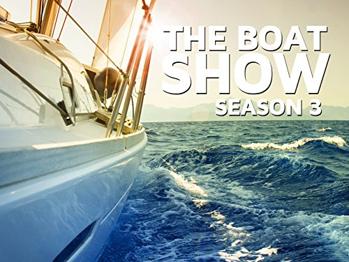 The Boat Show - Season 3