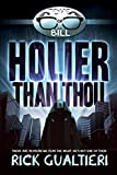 Holier Than Thou (The Tome of Bill Book 4)