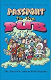 Passport to the Pub (1899344098) by Fox, Kate