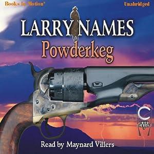 Powderkeg: Creed Series, Book 3 | [Larry Names]