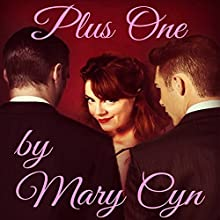 Plus One: Kat McKinney, Wedding Slut, Book 2 (       UNABRIDGED) by Mary Cyn Narrated by Mary Cyn
