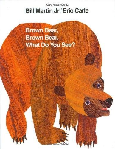 Brown Bear, Brown Bear, What Do