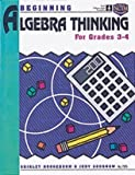 Beginning Algebra Thinking, Grades 3 to 4