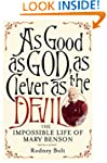 As Good as God, as Clever as the Devi...