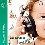 Audiocuentos de Beatrix Potter [Audio Stories of Beatrix Potter] | Beatrix Potter