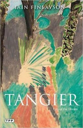Tangier: City of the Dream (Tauris Parke Paperbacks)