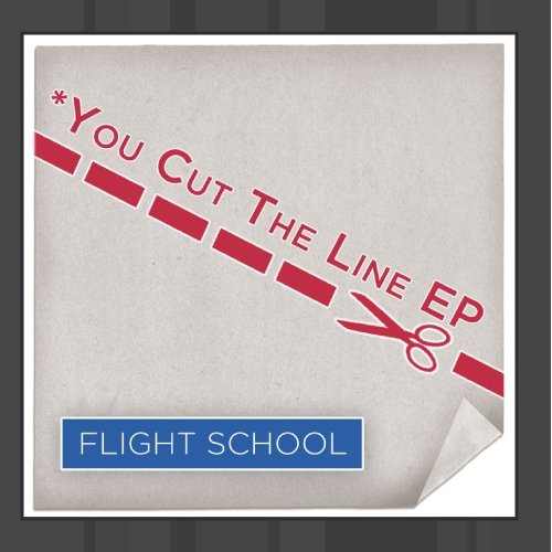 Flight School - You Cut The Line EP