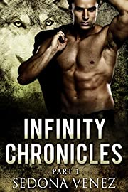Infinity Chronicles - Part One: Paranormal Shapeshifter Werewolf Romance (Valkyries: Soaring Raven Book 1)