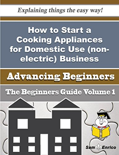 How To Start A Cooking Appliances For Domestic Use (Non-Electric) Business (Beginners Guide) front-154458