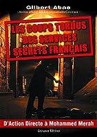 Les coups tordus des services secrets fran�ais